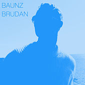 Baunz - Single by Brudan