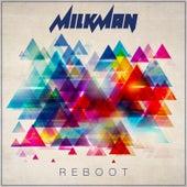 Reboot by Milkman