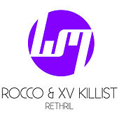 Rethrill by XV Killist