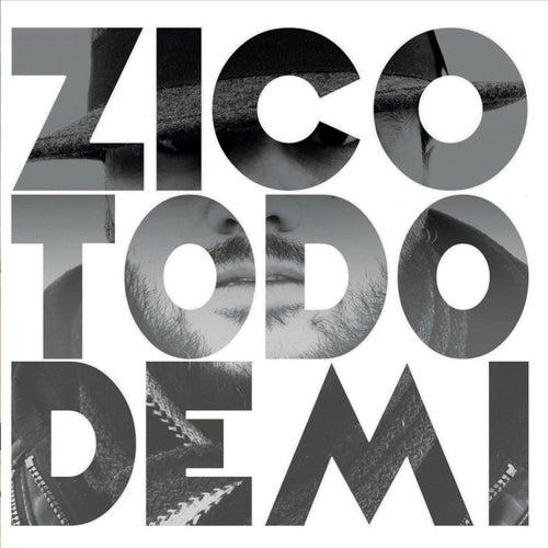 Todo de Mi by Zico