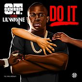 Do It (feat. Lil Wayne) by O.T. Genasis
