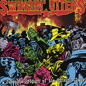 A Juvenile Product Of The Working Class by Swingin' Utters
