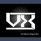 The Takeover - Single by Vx