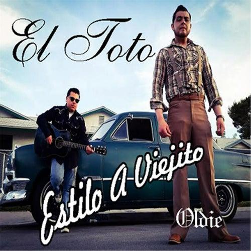 Estilo a Viejito by Toto