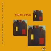 Time in September by Rhythm & Brass