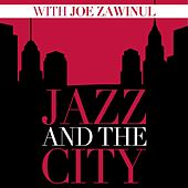 Jazz and the City with Joe Zawinul von Joe Zawinul