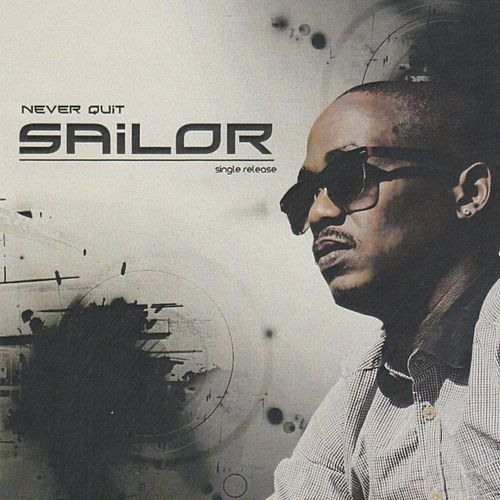 Never Quit by Sailor & I