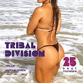 Tribal Division, Vol. 02 (25 Beat Monsters) by Various Artists