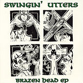 Brazen Head EP by Swingin' Utters