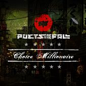 Choice Millionaire by Poets of the Fall