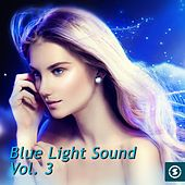 Blue Light Sound, Vol. 3 - EP by Various Artists