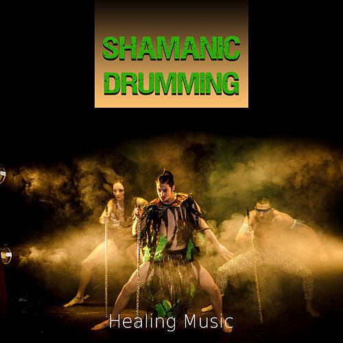 Shamanic Drumming - Shamanic Journey with Nature Sounds, Healing Music for Meditation, Relaxation, Spiritual Awakening and  Stress Relief by Healing Therapy Music