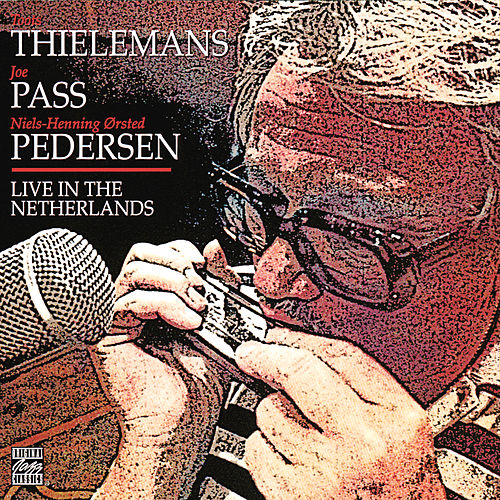 Live In The Netherlands by Toots Thielemans
