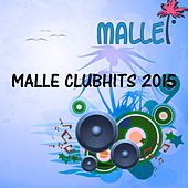 Malle Clubhits 2015 by Various Artists