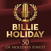 50 of Holidays Finest by Billie Holiday