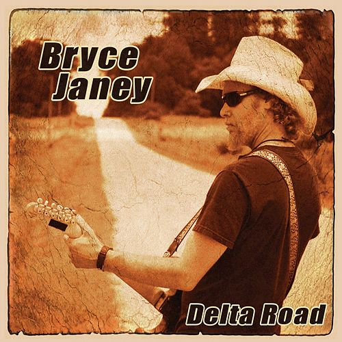 Delta Road by Bryce Janey