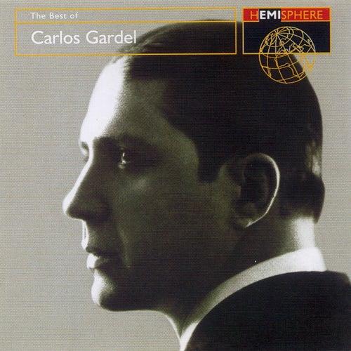 The Best Of Carlos Gardel by Carlos Gardel