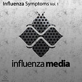 Influenza Symptoms Vol 1 by Various Artists