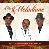 Sweet Sensation & You Don't Need Me - Single by The Melodians