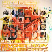 Psycheterapy (10TH Anniversary) by Stories