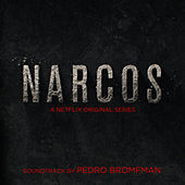 Narcos (A Netflix Original Series Soundtrack) by Various Artists