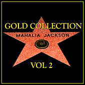 Gold Collection Vol.2 by Mahalia Jackson
