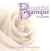 Beautiful Baroque: Music for Weddings and Special Moments by Laura