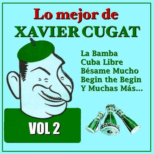 Lo Mejor de Xavier Cugat Vol.2 by Xavier Cugat