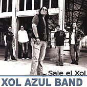 Sale El Xol by Xol Azul Band