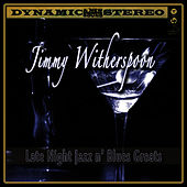 Late Night Jazz N' Blues Greats by Jimmy