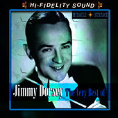The Very Best Of by Jimmy Dorsey
