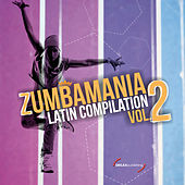 Zumbamania Latin Compilation Vol. 2 by Various Artists