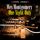One Night Only by Wes Montgomery
