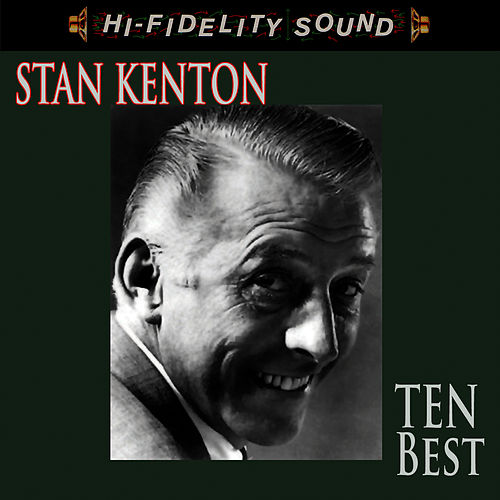 Ten Best by Stan Kenton
