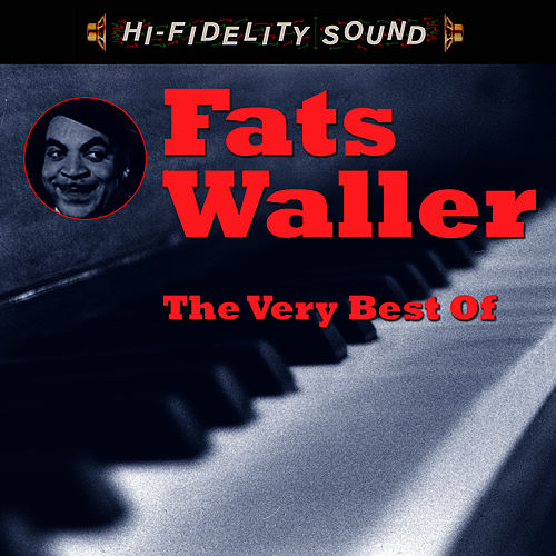 The Very Best Of by Fats Waller