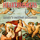 Heartbreakers - Music's Saddest Moments by Various Artists