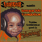Heartical & BDF's Slaving Showcase by Various Artists