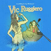 Something In My Blindspot by Vic Ruggiero