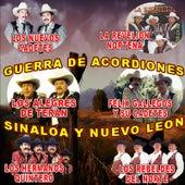 Guerra de Acordiones de Sinaloa y Nuevo Leon by Various Artists