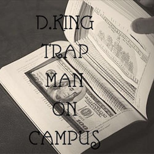 Trap Man on Campus by D King