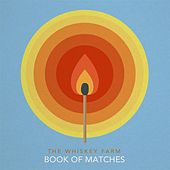 Book of Matches by The Whiskey Farm