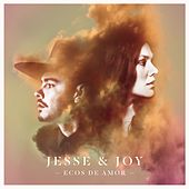 Ecos de Amor by Jesse & Joy