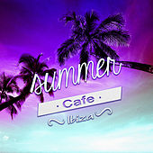 Summer Cafe Ibiza – Chillout Music for Relaxation, Beach Party Background Music, Cafe Ibiza del Mar, Electronic Music, Hotel Bar Buddha Lounge by Cafe Chillout de Ibiza