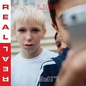 Real Life by Real Lies