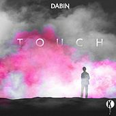 Touch Remixes by Dabin