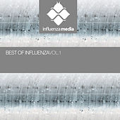 Best Of Influenza Vol 1 by Various Artists