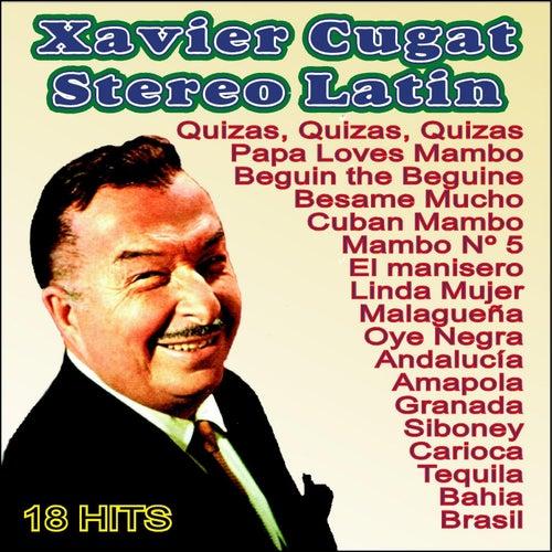 Xavier Cugat . Stereo Latin by Xavier Cugat