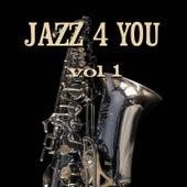 Jazz 4 You Vol.1 von Various Artists