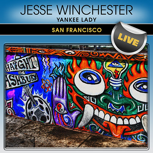 Yankee Lady: San Francisco Live by Jesse Winchester
