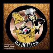 Vintage Remix and Electro Swing Cabaret, Vol.1 by DJ Bottles